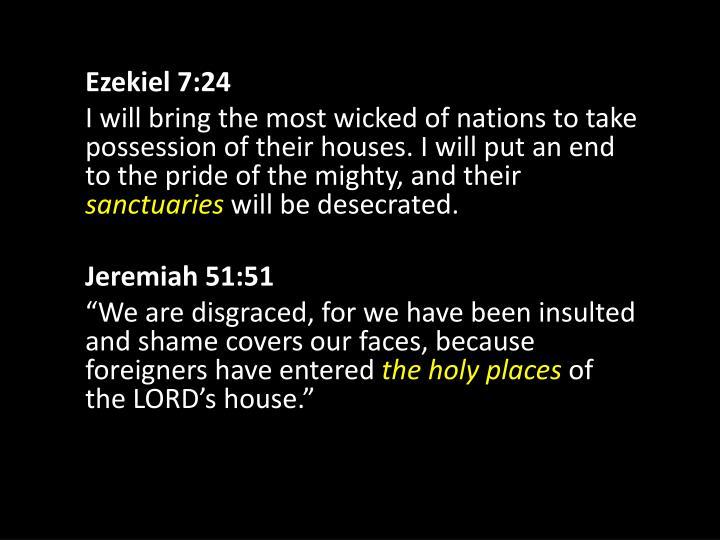 Ezekiel 7:24