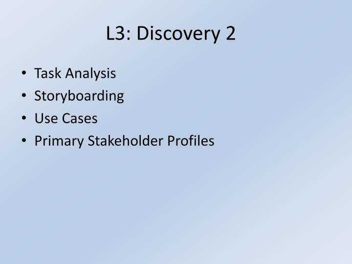 L3: Discovery 2