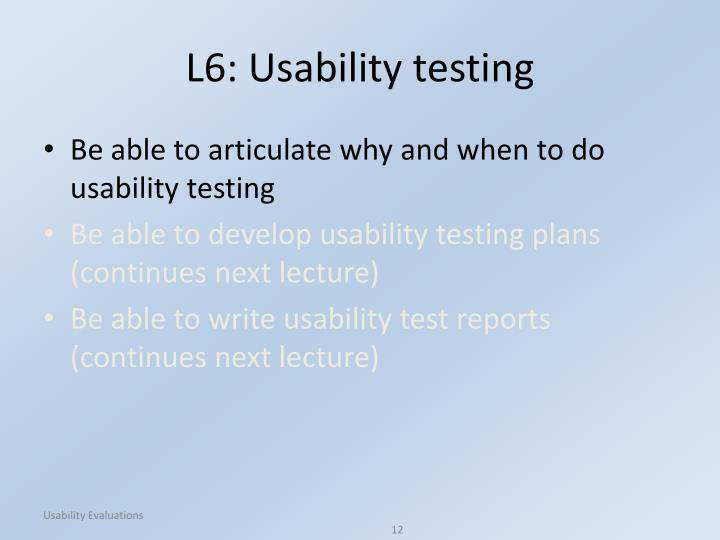 L6: Usability testing