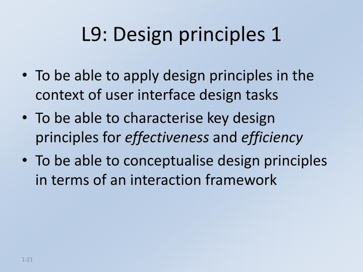 L9: Design principles 1