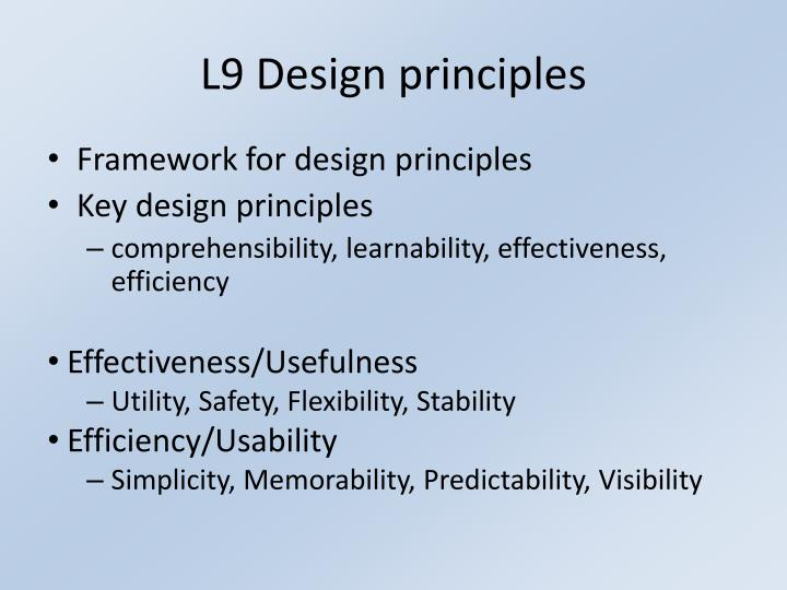 L9 Design principles