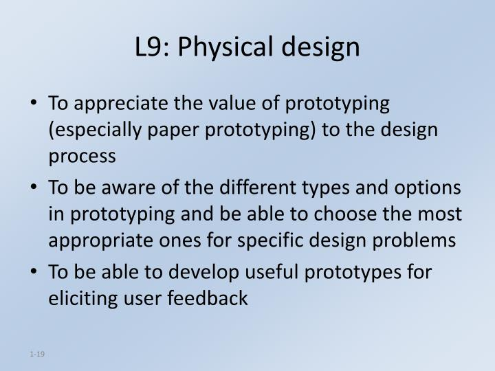 L9: Physical design