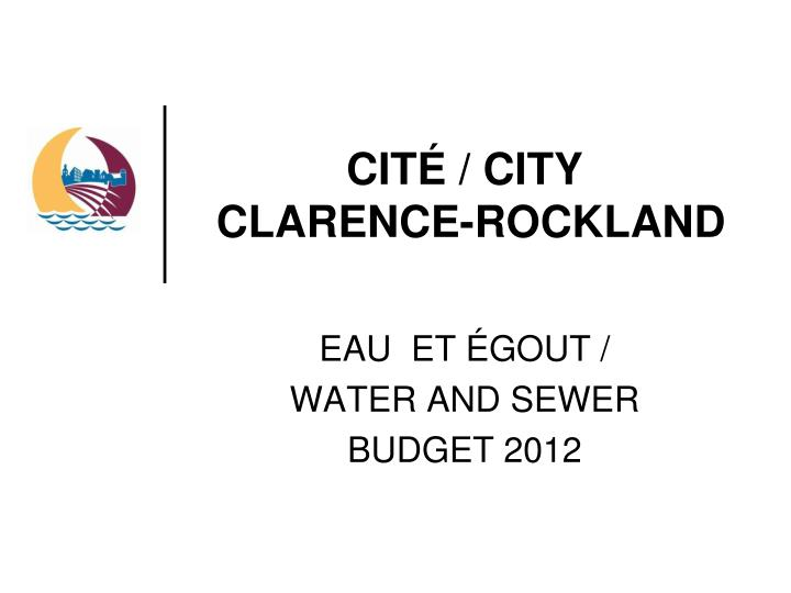 Cit city clarence rockland