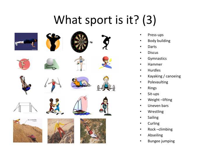 What sport is it? (3)