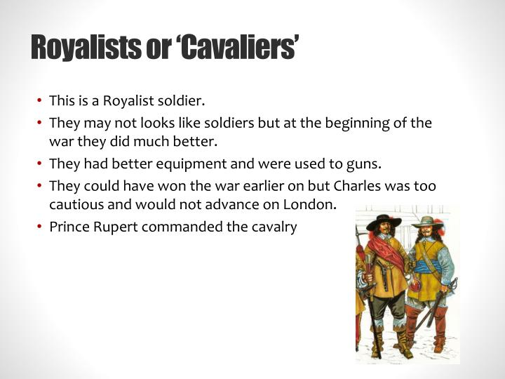 Royalists or 'Cavaliers'