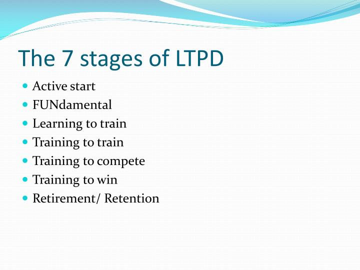 The 7 stages of ltpd