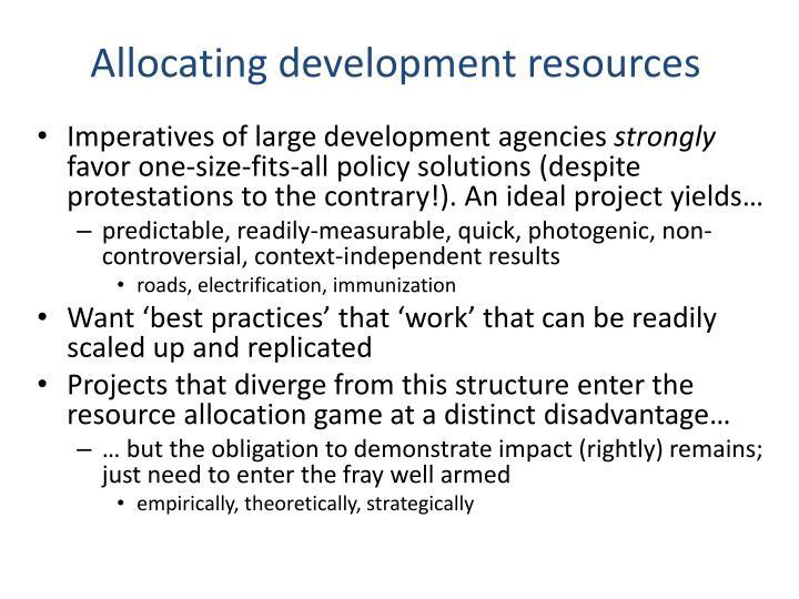 Allocating development resources