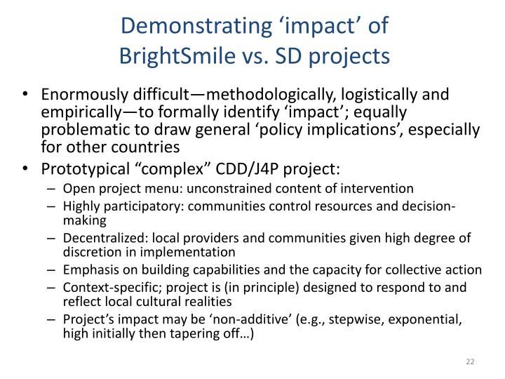 Demonstrating 'impact' of BrightSmile vs. SD projects
