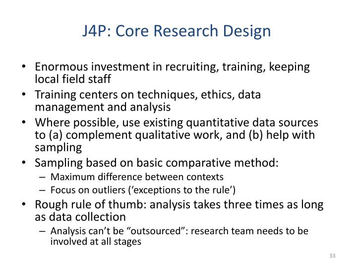 J4P: Core Research Design