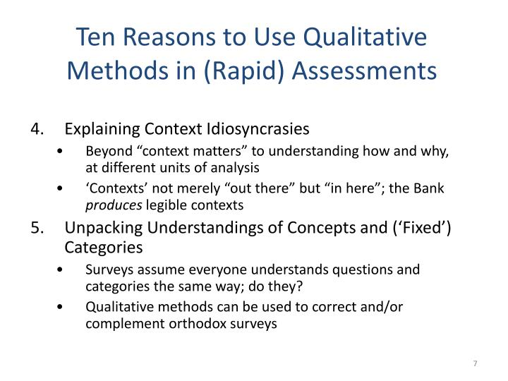 Ten Reasons to Use Qualitative