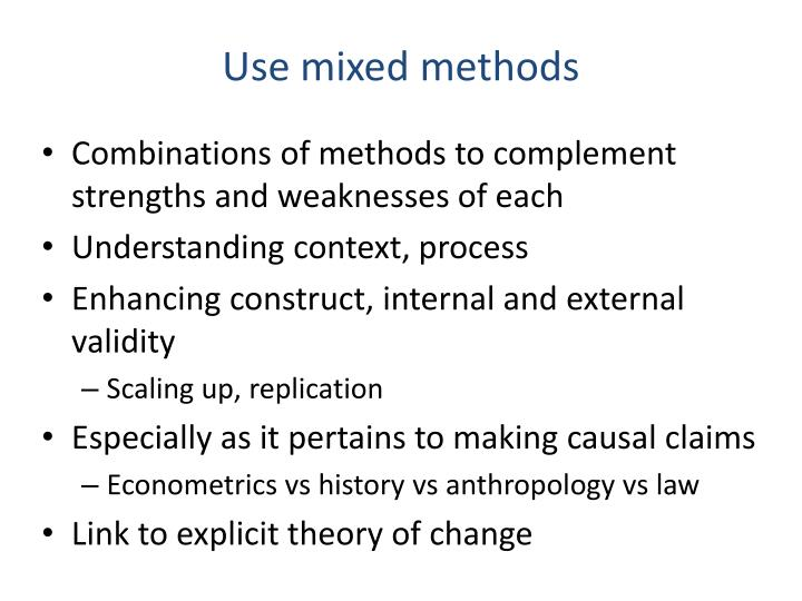 Use mixed methods