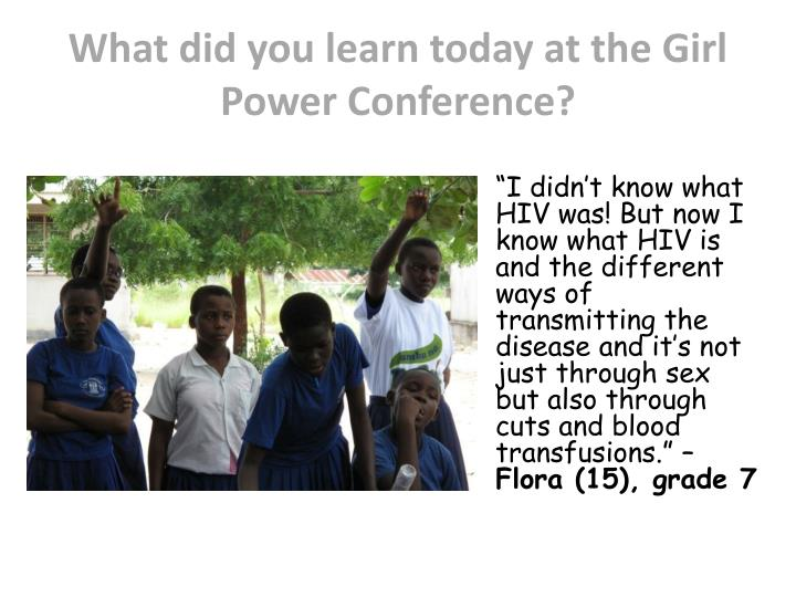 What did you learn today at the Girl Power Conference?