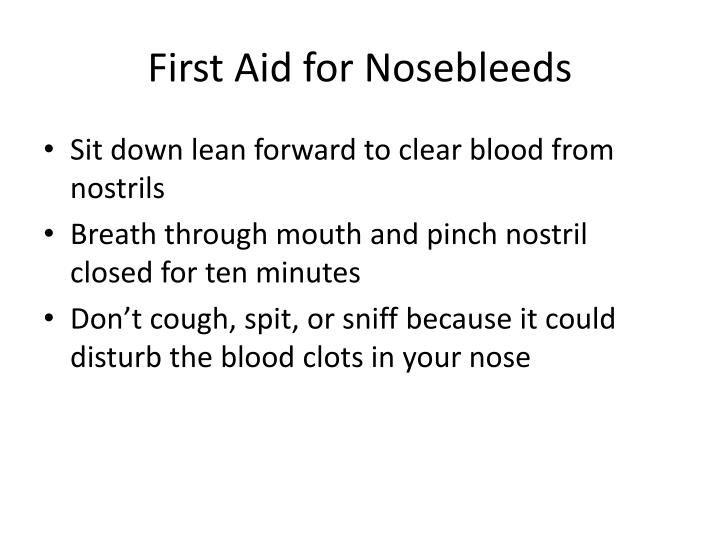 First Aid for Nosebleeds