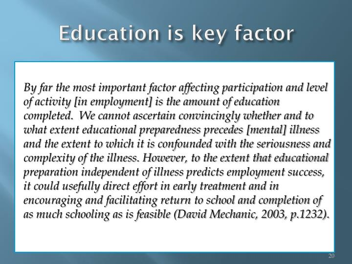 Education is key factor
