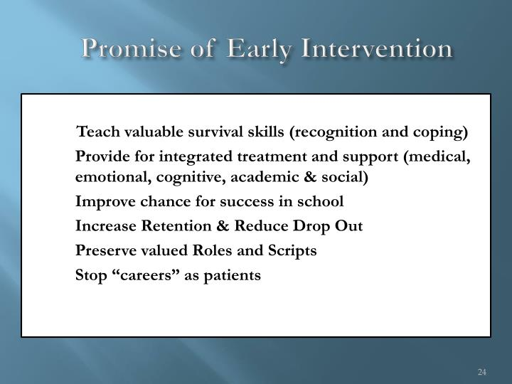 Promise of Early Intervention