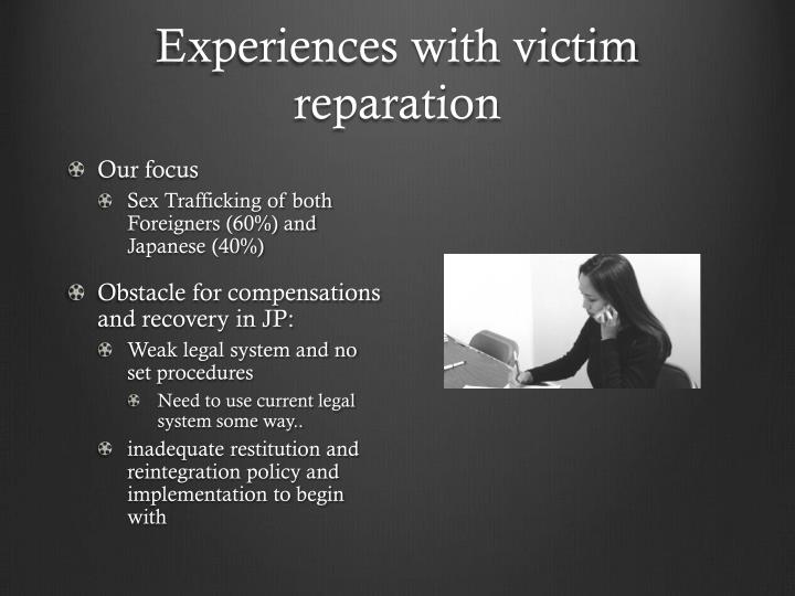 Experiences with victim reparation
