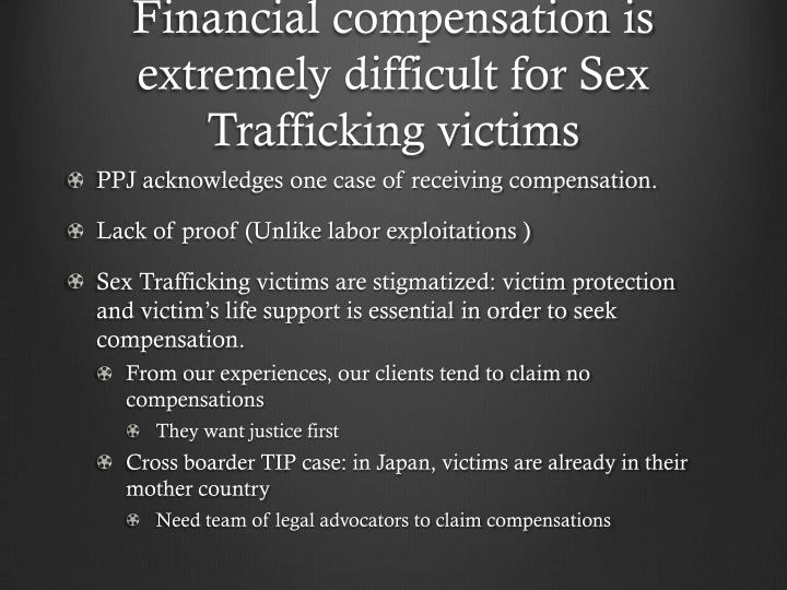 Financial compensation is extremely difficult