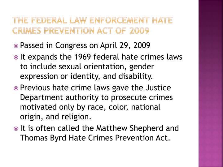 The Federal Law Enforcement Hate Crimes Prevention Act of 2009