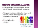 the gay straight alliance