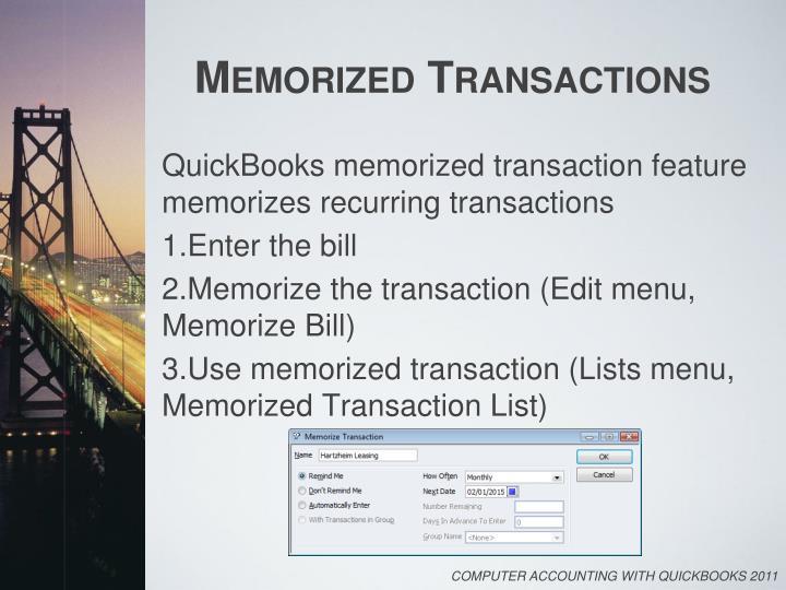 Memorized Transactions