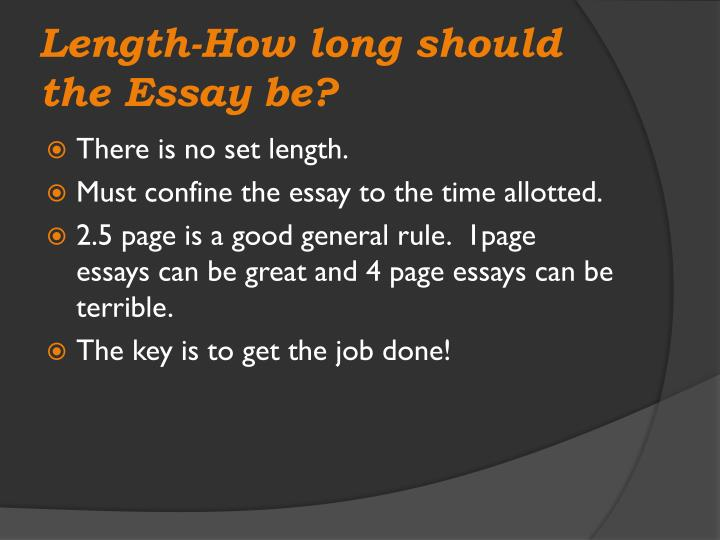Length-How long should the Essay be?