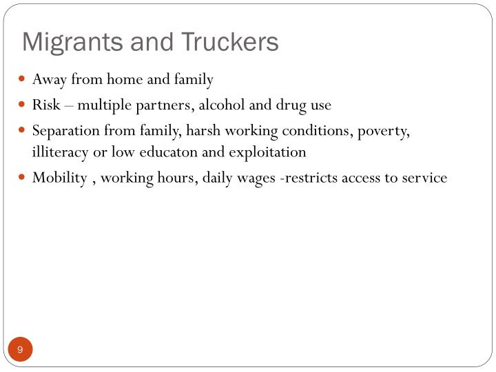 Migrants and Truckers