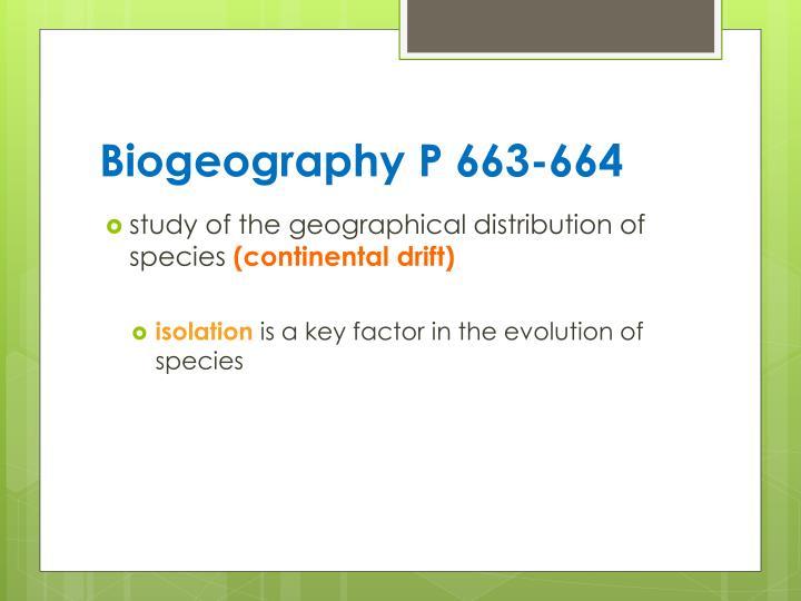 Biogeography P 663-664