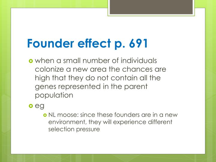 Founder effect p. 691