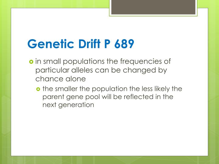 Genetic Drift P 689