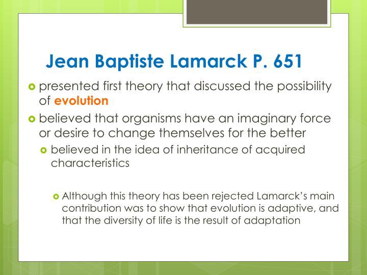 Jean Baptiste Lamarck P. 651