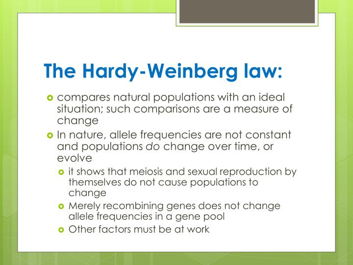 The Hardy-Weinberg law: