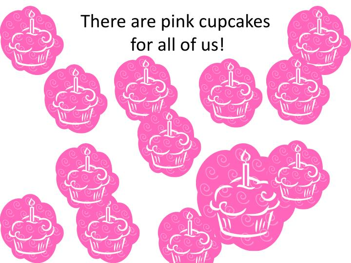There are pink cupcakes