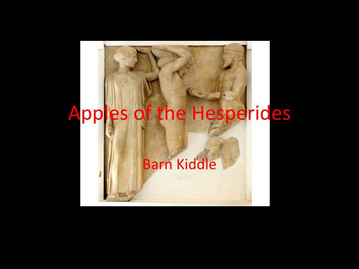 Apples of the hesperides