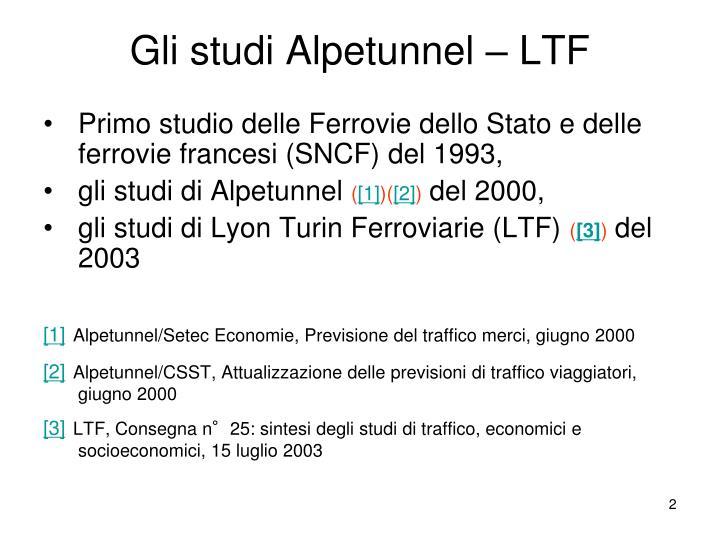 Gli studi Alpetunnel – LTF