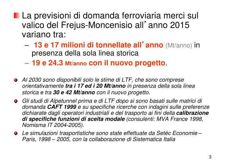 La previsioni di domanda ferroviaria merci sul valico del Frejus-Moncenisio all