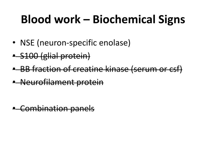 Blood work – Biochemical Signs