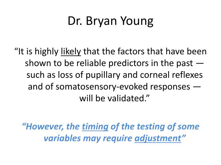 Dr. Bryan Young
