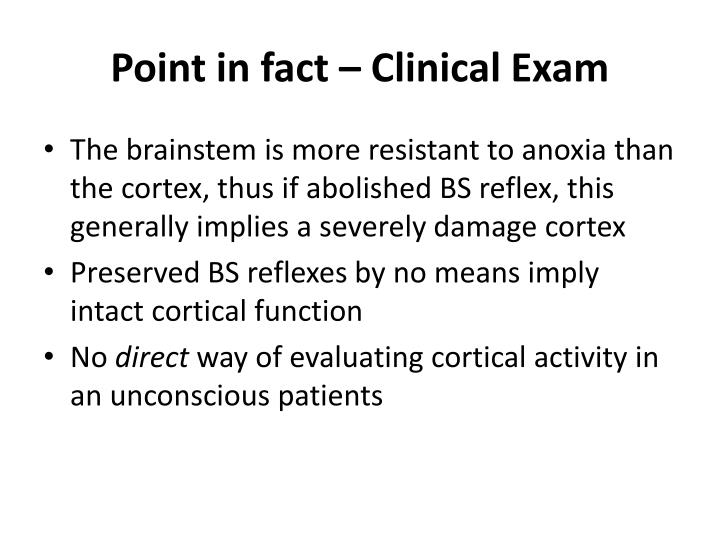 Point in fact – Clinical Exam