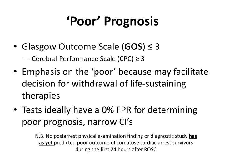 'Poor' Prognosis