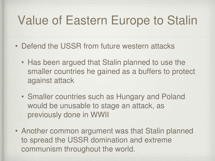 Value of Eastern Europe to Stalin