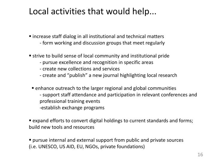 Local activities that would help...