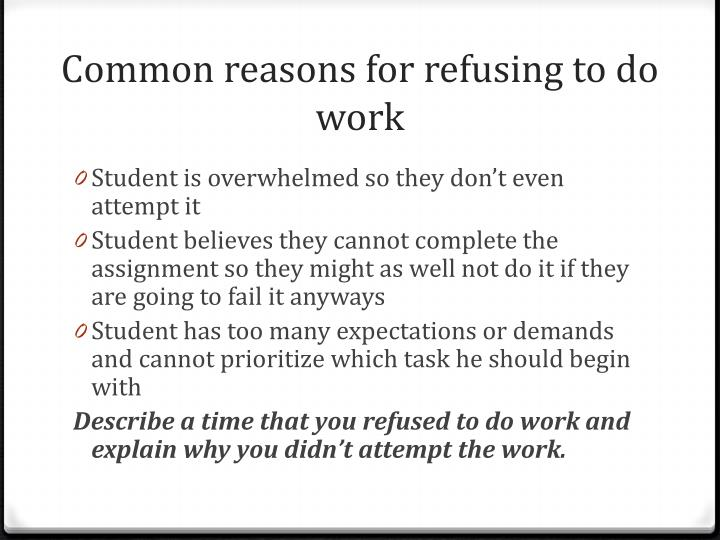 Common reasons for refusing to do work