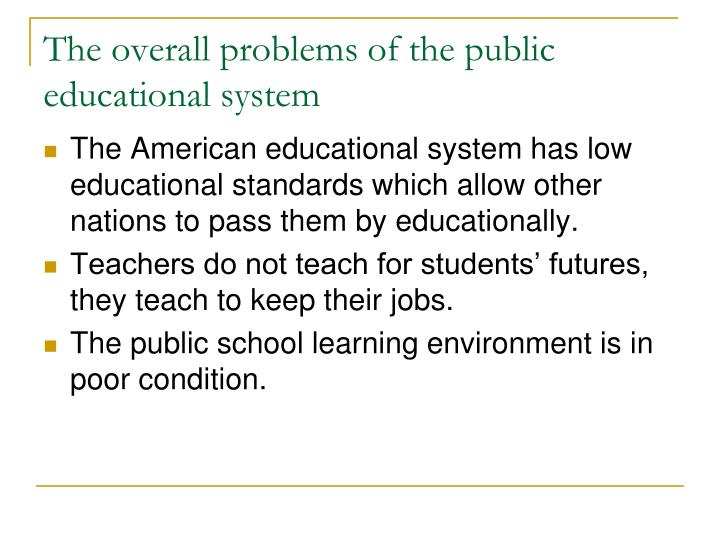 The overall problems of the public educational system