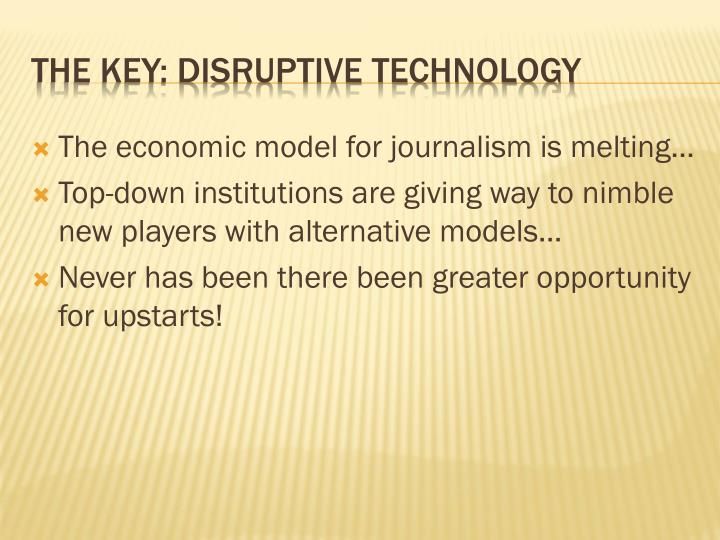 The key disruptive technology
