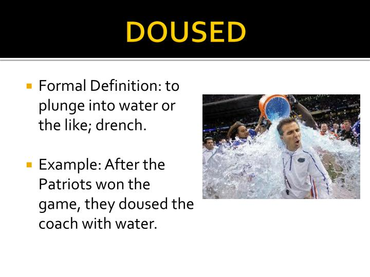 Doused