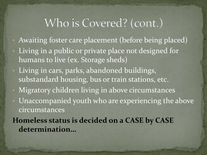 Who is Covered? (cont.)