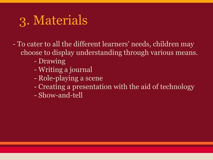 3. Materials