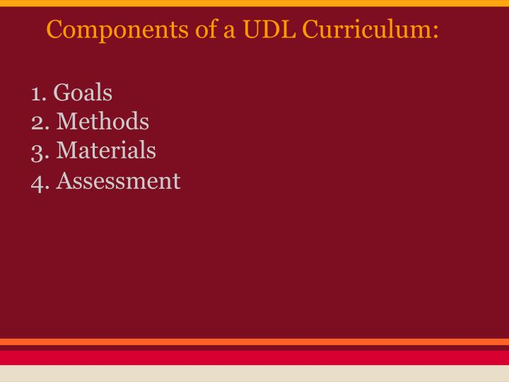 Components of a UDL Curriculum:
