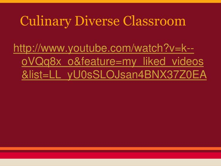 Culinary Diverse Classroom