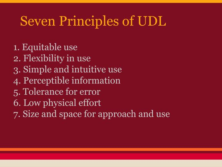 Seven Principles of UDL